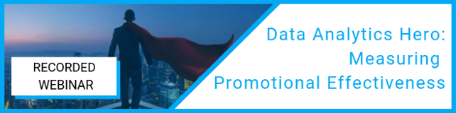 The Data Analytics Hero: Measuring Promotional Effectiveness